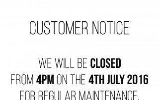 Customer Notice 4th July